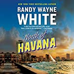 North of Havana | Randy Wayne White