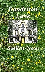 Dandelion Lane (Civil War Era Romance Book 7)