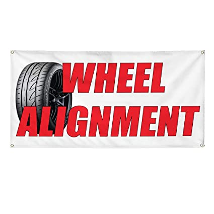 How Much Does A Wheel Alignment Cost >> Amazon Com Vinyl Banner Sign Wheel Alignment Auto Car