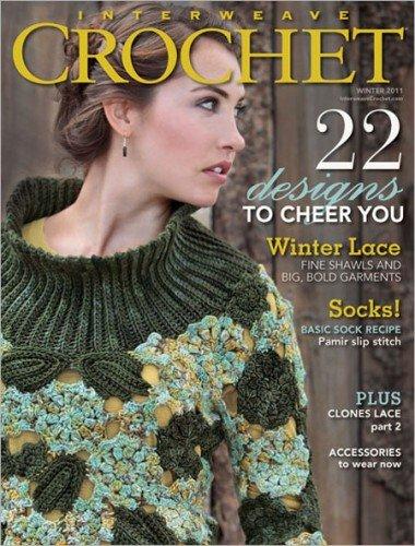 Interweave Crochet Magazine Winter 2011 (Interweave Crochet)