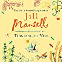 Thinking of You Audiobook by Jill Mansell Narrated by Julia Barrie