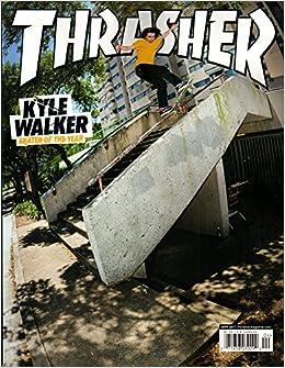 thrasher magazine april 2017 kyle walker skater of the year