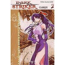 DARK STRIKER T02
