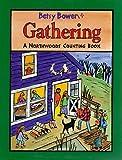 Gathering, Betsy Bowen, 0316103713