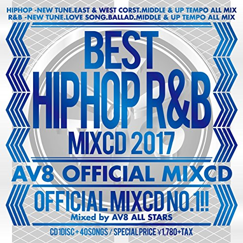 BEST HIPHOP R&B MIXCD 2017 ‐AV8 OFFICIAL MIXCD‐