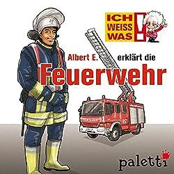 Albert E. erklärt die Feuerwehr (Ich weiß was)