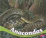 Anacondas, Chadwick Gillenwater, 1429675853