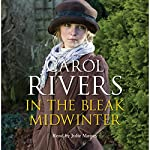 In the Bleak Midwinter | Carol Rivers