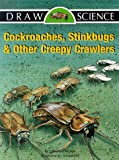 Cockroaches, Stinkbugs and Other Creepy Crawlers, Christine Becker, 1565653920