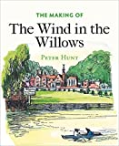 img - for The Making of The Wind in the Willows book / textbook / text book