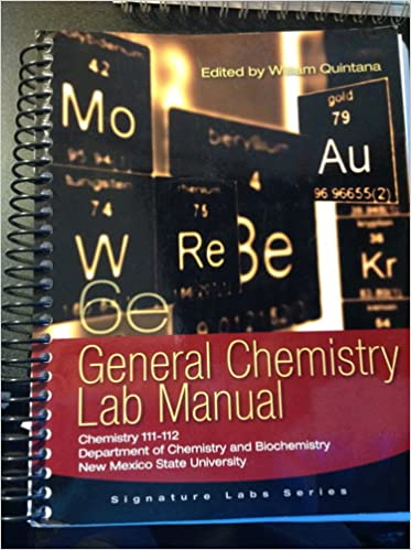 General chemistry lab manual chemistry 111 112 dept of chemistry general chemistry lab manual chemistry 111 112 dept of chemistry and biochemistry nmsu william quintana 9781133442059 amazon books fandeluxe Images