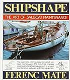 Shipshape: The Art of Sailboat Maintenance