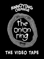 Clip: Annoying Orange - Cursed Onion Ring Tape (Ring Parody)