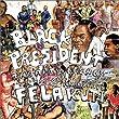 Black President: The Art and Legacy of Fela Anikulapo-Kuti