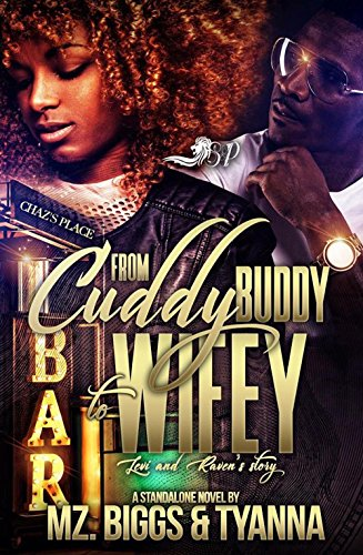Buddy Hood (From Cuddy Buddy To Wifey: Levi and Raven's Story)