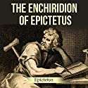 The Enchiridion of Epictetus Audiobook by  Epictetus Narrated by Jack Nolan