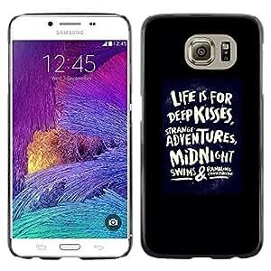 LECELL--Funda protectora / Cubierta / Piel For Samsung Galaxy S6 SM-G920 -- Life Kisses Love Quote Black Poster Dare --