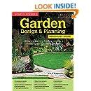 Home Gardener's Garden Design & Planning: Designing, planning, building, planting, improving and maintaining gardens