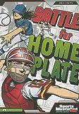 Battle for Home Plate, Chris Kreie, 143422290X