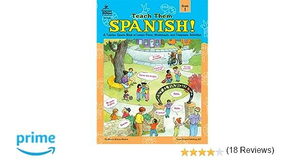 Teach Them Spanish!, Grade 1: Winnie Waltzer-Hackett ...