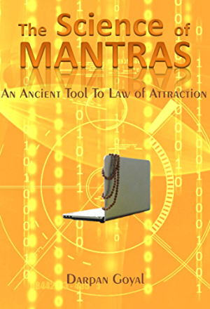 The Science of Mantras: An Ancient Tool to Law of Attraction