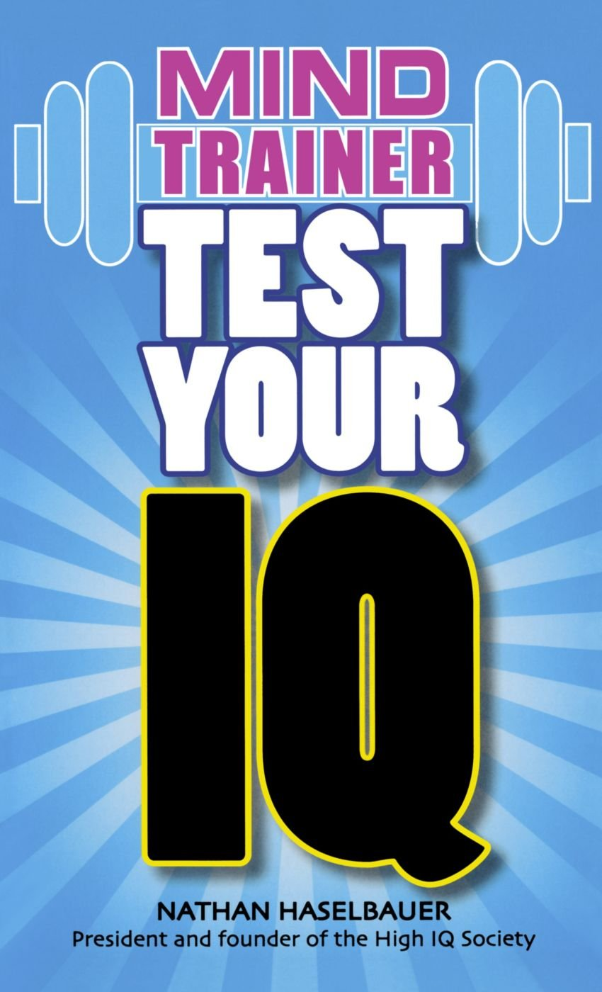 Test Your IQ (Brain Gym): Amazon co uk: Nathan Haselbauer