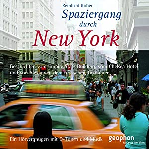 Spaziergang durch New York Hörbuch