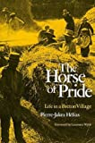 Front cover for the book Horse of Pride: Life in a Breton Village by Pierre Jakez Hélias