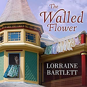 The Walled Flower Audiobook