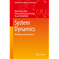 System Dynamics: Modelling and Simulation (Springer Texts in Business and Economics)