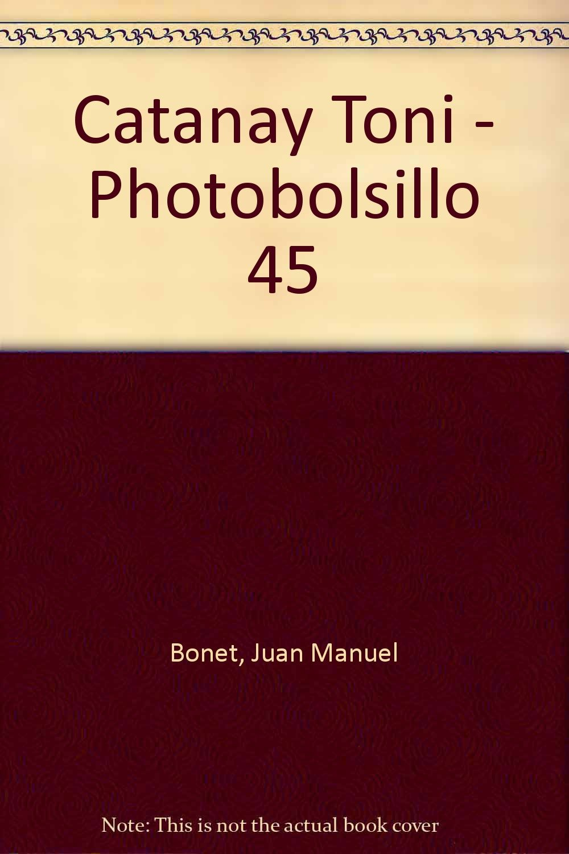 Download Catanay Toni - Photobolsillo 45 PDF