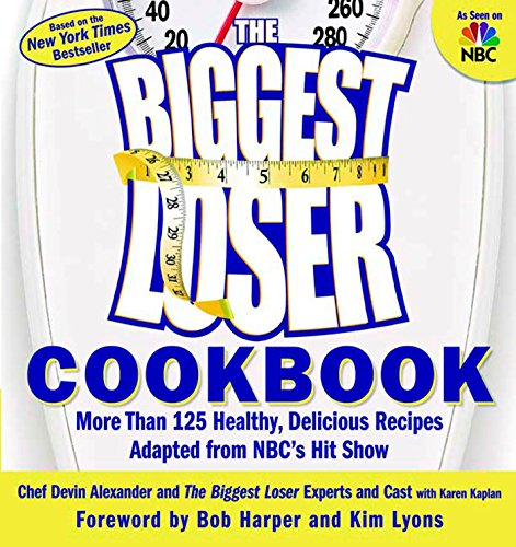 - The Biggest Loser Cookbook: More Than 125 Healthy, Delicious Recipes Adapted from NBC's Hit Show