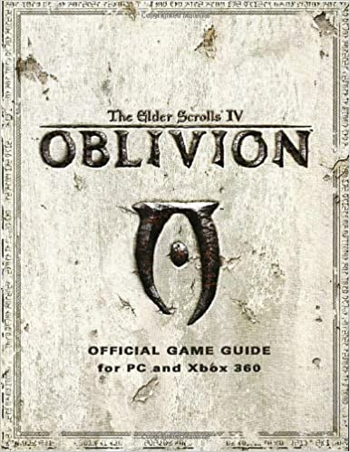 Elder Scrolls IV: Oblivion: Official Game Guide for PC and