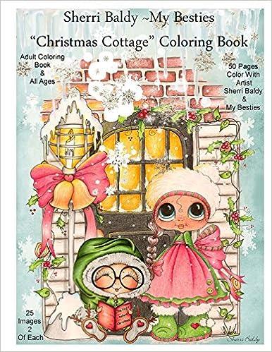 Amazon Sherri Baldy My Besties Christmas Cottage Coloring Book