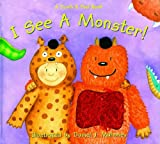 I See a Monster Touch and Feel Book
