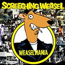 WEASEL MANIA