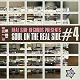 Soul On The Real Side Vol 4 by Various Artists