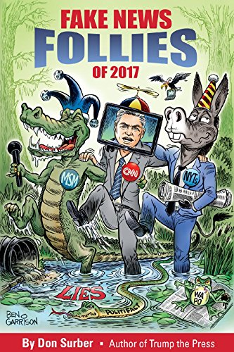 Fake News Follies of 2017 by [Surber, Don]