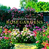 Amazon / Brand: Clarkson Potter: Beautiful American Rose Gardens (Richard Felber)