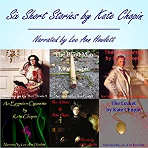 Kate Chopin: Six Short Stories Audiobook