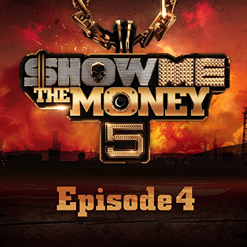 Show Me the Money 777 (Episode 4) by Various artists on