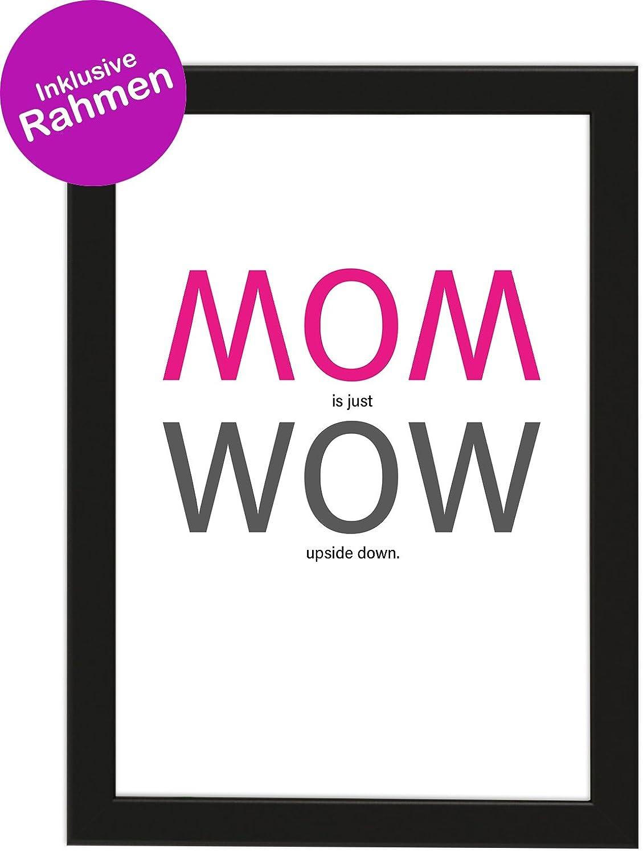 Poster DIN A4 MOM is just WOW upside down, gerahmt mit schwarzem ...