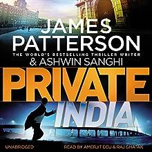 Private India Audiobook by James Patterson Narrated by Amerjit Deu, Raj Ghatak