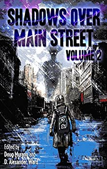 Shadows Over Main Street, Volume 2 by [Braunbeck, Gary A., Oates, Joyce Carol, Lansdale, Joe R., Taff, John F.D., Snyder, Lucy A., Meikle, William]