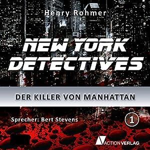 Der Killer von Manhattan (New York Detectives 1) Hörbuch