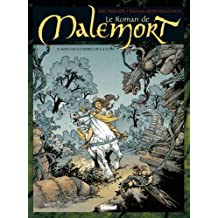 Le Roman de malemort - Tome 01 : Sous les Cendres de la Lune (French Edition)