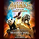 Spirit Animals: Special Edition: Tales of the Great Beasts Hörbuch von Brandon Mull Gesprochen von: Nicola Barber