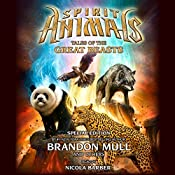 Spirit Animals: Special Edition: Tales of the Great Beasts | Brandon Mull
