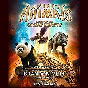 Spirit Animals: Special Edition Audiobook