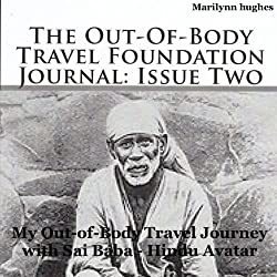 The Out-of-Body Travel Foundation Journal: Issue Two
